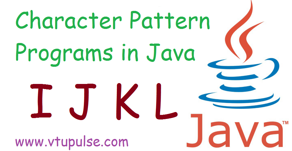 I J K and L character pattern programs in Java