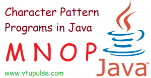 M N O and P character pattern programs in Java
