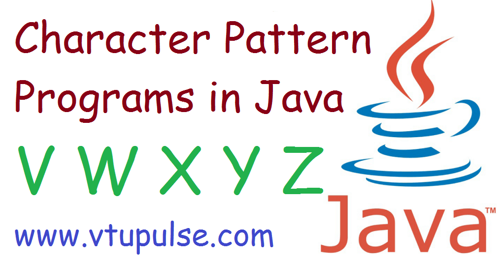 V W X Y and Z character pattern programs in Java