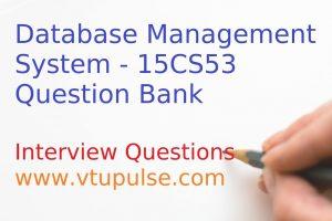 Database Management System – 15CS53 Question Bank 2