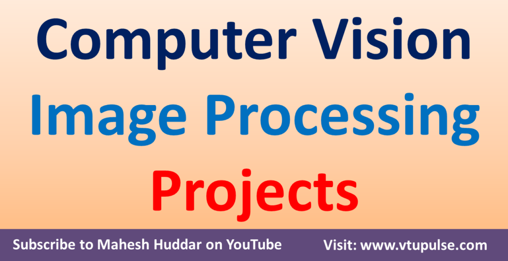 50+ Image Processing Computer Vision Projects Source Code