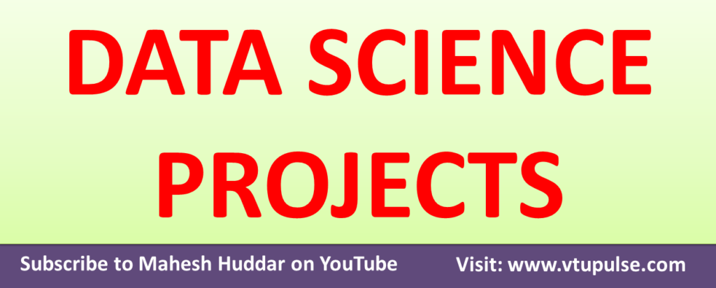 60+ Data Science Projects Source Code